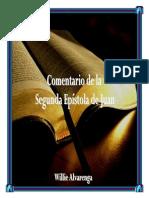 Comentario de La Segunda Epc3adstola de Juan Por Willie Alvarenga (1)