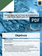Tecnologias de Cultivos Celulares en El Ambito