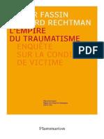 Fassin, Didier and Rechtman, Richard-L'Empire Du Traumatisme_ Enquete Sur La Condition de Victime-Flammarion (2007)