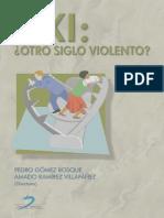 XXI ¿otro siglo violento