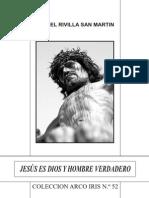 Jesús es Dios y Hombre Verdadero