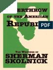 Overthrow of the American Republic - Sherman Skolnick.pdf