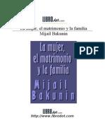 BAKUNIN MIJAIL - Mujer Matrimonio Familia (Articulo)