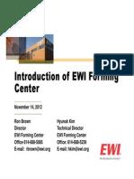 Introduction of EWI Forming Center Nov 2012
