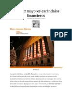 Los diez mayores escándalos financieros