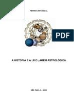 A História da Astrologia