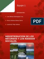 Redistribución de los Recursos y sus riesgos