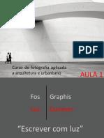 Curso de fotografia aplicada a arquitetura e urbanismo - aula 01