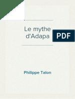 Philippe Talon - Le Mythe d'Adapa