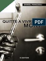 Quitte à vivre ma mort (service presse-version pdf) (1)