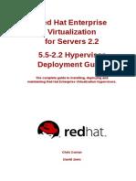 Red Hat Enterprise Virtualization for Servers-2.2-5.5-2.2 Hypervisor Deployment Guide-En-US