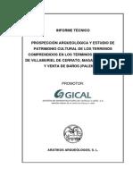 PROSPECCION ARQUEOLOGICA Y ESTUDIO DEL PATRIMONIO CULTURAL EN ALGUNAS MUNICIPALIDADES DE ESPANA