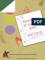 Documento de Organización aprobado en el II Congreso de la JCE(m-l)