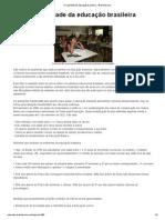 A qualidade da educação brasileira - Brasil Escola