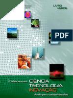Ciência, Tecnologia e Inovação - Desafio para a Sociedade Brasileira