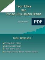 Teori Etika dan Prinsip Etis Dalam Bisnis