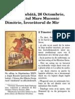 Astăzi, Sâmbătă, 26 Octombrie, 2013 - Sfântul Mare Mucenic Dimitrie, Izvorâtorul de Mir