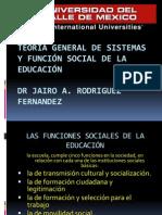 Funcion Social de La Educacion DR JAIRO