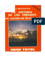 Joaquín Bochaca  - LA HISTORIA DE LOS VENCIDOS (el suicidio de Occidente). OBRA TOTAL