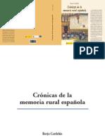Crónicas de la memoria rural española. Borja Cardelús (2011) - Ministerio de Agricultura