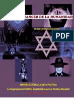 Los judíos, cáncer de la humanidad. La Organización Político-Social Hebrea en la Política Mundial - Ernesto Mendoza Gómez
