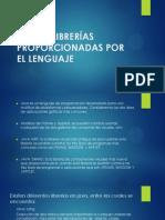 USO DE LIBRERÍAS PROPORCIONADAS POR EL LENGUAJE