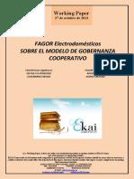 FAGOR Electrodomésticos. SOBRE EL MODELO DE GOBERNANZA COOPERATIVO (Es) FAGOR Home Appliances. ON THE CO-OPERATIVE GOVERNANCE MODEL (Es) FAGOR Etxetresnak. KOOPERATIBEN AGINTE EREDUAZ (Es)