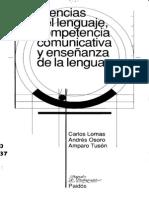 101794576 CARLOS LOMAS ANDRES OSORO y AMPARO TUSON Ciencias Del Lenguaje Competencia Comunicativa y Ensenanza de La Lengua