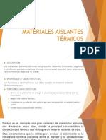MATERIALES AISLANTES TÉRMICOS.ppt