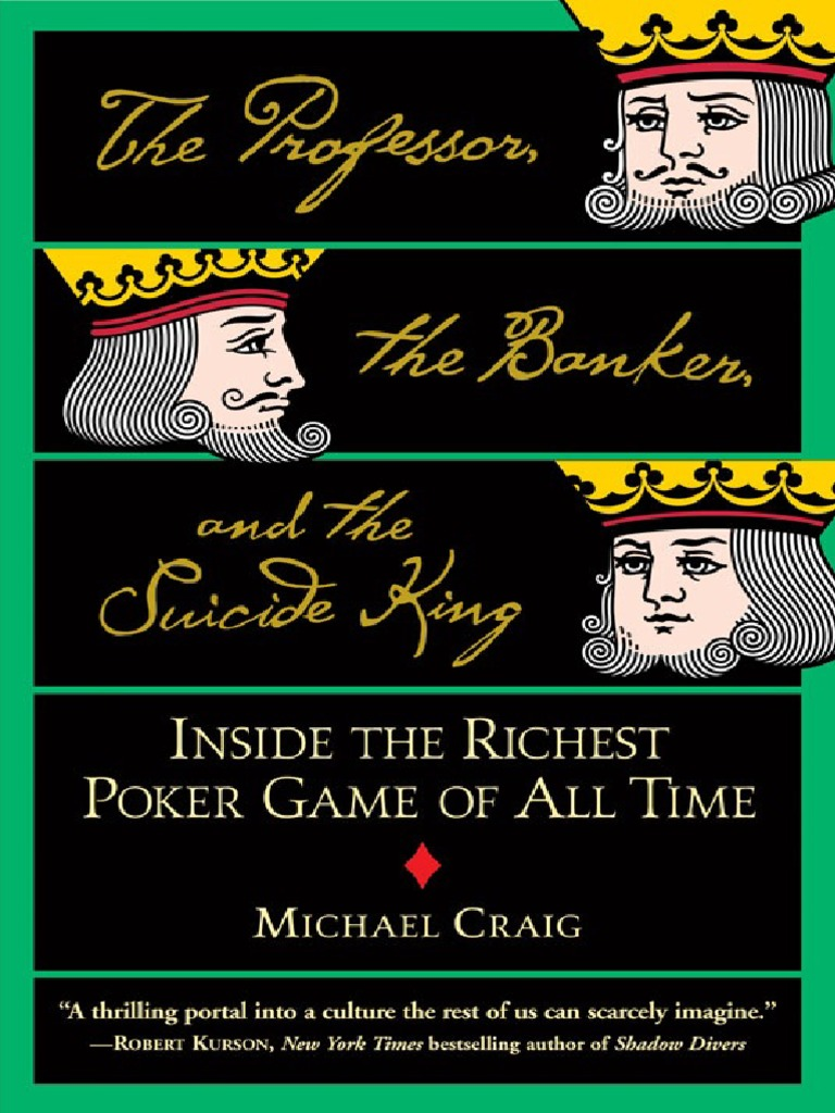 Professor the banker and the suicide king the mich betting in professor the banker and the suicide king the mich betting in poker texas hold em fandeluxe Gallery