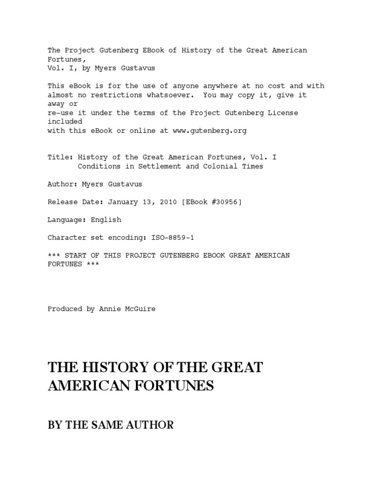 History of the great american fortunes by gustavus myerspdf history of the great american fortunes by gustavus myerspdf project gutenberg wealth fandeluxe