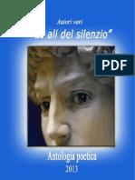 LE ALI DEL SILENZIO - 4 EBOOK (ANTOLOGIA POETICA) 2013 PDF.pdf