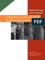 Reflexiones en Torno Al Actual Sistema Penitenciario Chileno