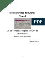 Historia Grafica de Durango Tomo I