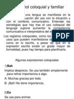 Español coloquial y familiar