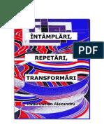 Intamplari, repetari, transformari - Radu Lucian Alexandru
