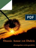 Omnis Amor Est Dulcis