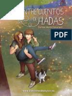Entre cuentos de hadas,  de Carmen María Cañamero. ¡Lee gratis las primeras páginas!