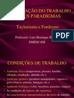 ORGANIZAÇÃO DO TRABALHO E SEUS PARADIGMAS - EMESCAM