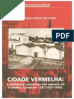 CIDADE VERMELHA. A MILITÂNCIA COMUNISTA NOS ESPAÇOS DO TRABALHO. CAMOCIM-CE (1927-1950)