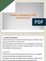 Mesin Pelubang Plat Aluminium.pptx