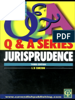 Q and A Jurisprudence Curzon pdf | Jurisprudence | Logic