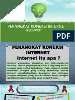 Perangkat Akses Internet Kel. II.ppt
