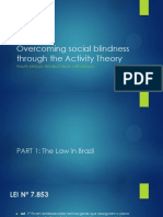 Overcoming Social Blindness Through the Activity Theory