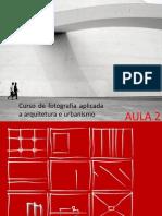 Curso de fotografia aplicada a arquitetura e urbanismo - aula 02