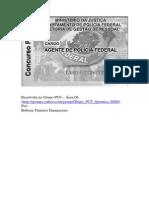 CESPE Policia Federal Agente 2009 Resolucao Comentada