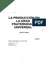 La Producciòn en la GFU