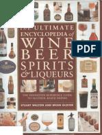 The Ultimate Encyclopedia of Wine Beer Spirits & Liqueurs--Stuwart Walton & Brian Grover