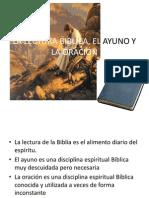 3. La Lectura Biblica, El Ayuno y La
