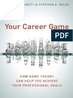 Your Career Game How Game Theory Can Help You Achieve Your Professional Goals.pdf